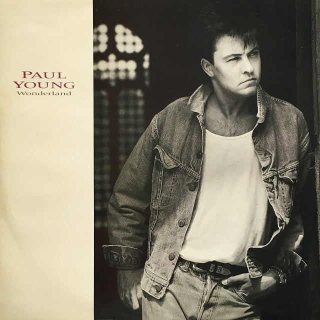 【12inch・英盤】Paul Young  /  Wonderland (Milan Mix)