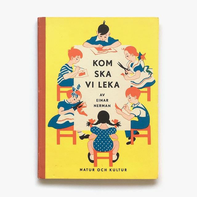 エイナル・ネールマン「Kom ska vi leka(こっちに来て、あそびましょう)」《1950-01》