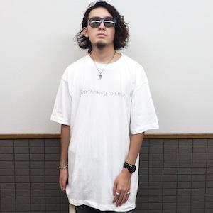WillxWill Stop thinking too much T-shirts White