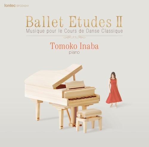 バレエレッスンCD BALLET ETUDES II 稲葉智子ピアノ