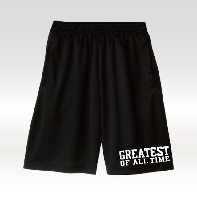 GREATE23T OF ALL TIME ドライショーツ
