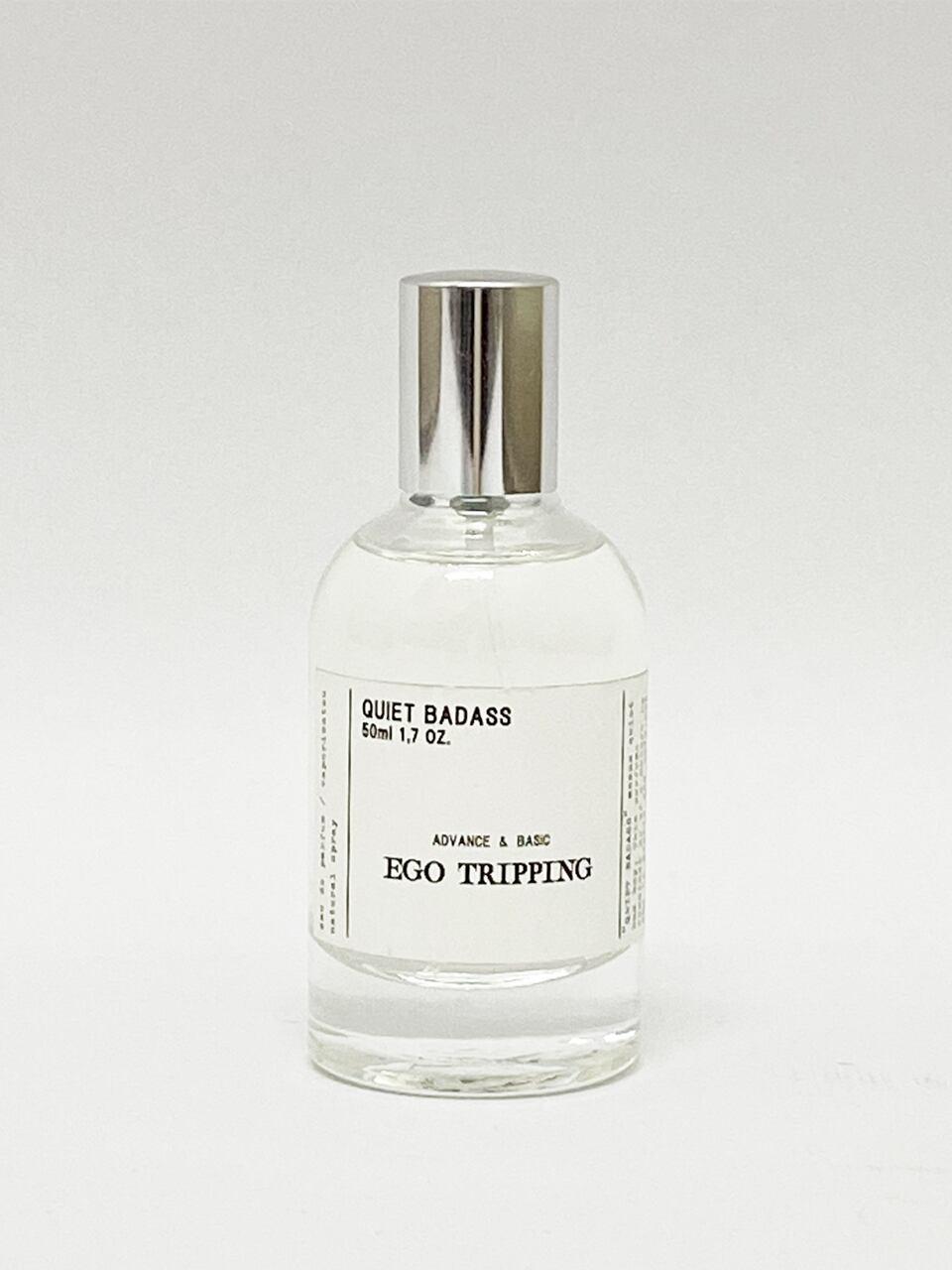 EGO TRIPPING (エゴトリッピング) QUIET BADASS / 50ml 693650-00