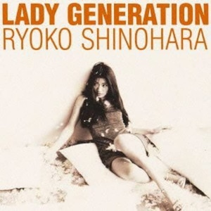 『LADY GENERATION~淑女の世代~』篠原涼子