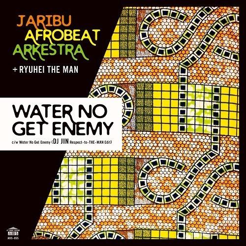 "【予約/7""】JariBu Afrobeat Arkestra + RYUHEI THE MAN Water No Get Enemy (DJ JIN Respect-to-THE-MAN Edit)"