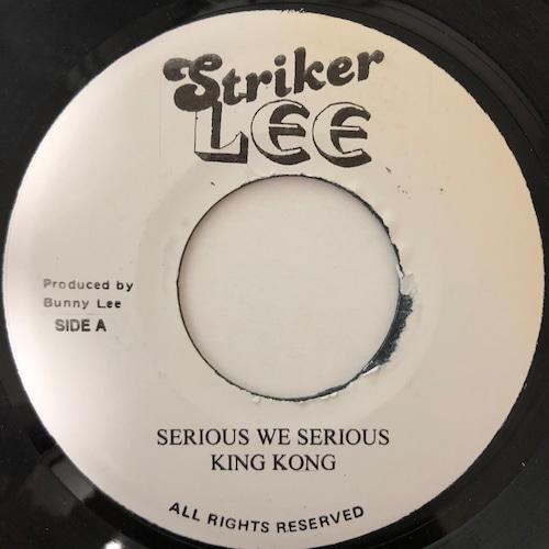 King Kong - Serious We Serious【7-20628】