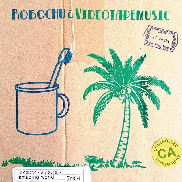 [新品7inch]  robochu & VIDEOTAPEMUSIC - サイエンス・フィクションc/w amazing world