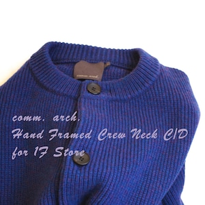 comm.arch. Hand Framed Crew Neck C/D for 1F Store