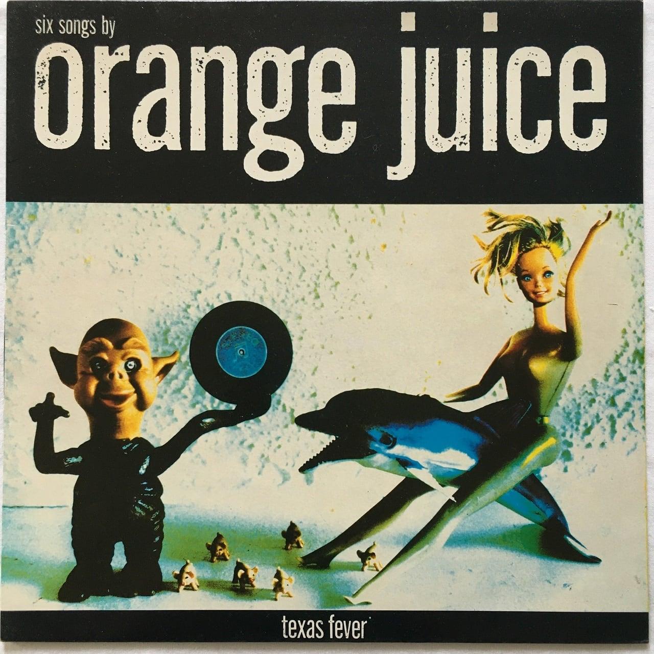 【12inch・英盤】Orange Juice /  Texas Fever