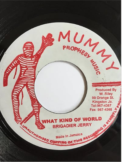 Brigadier Jerry(ブリガディアージェリー) - What Kind Of World【7inch】
