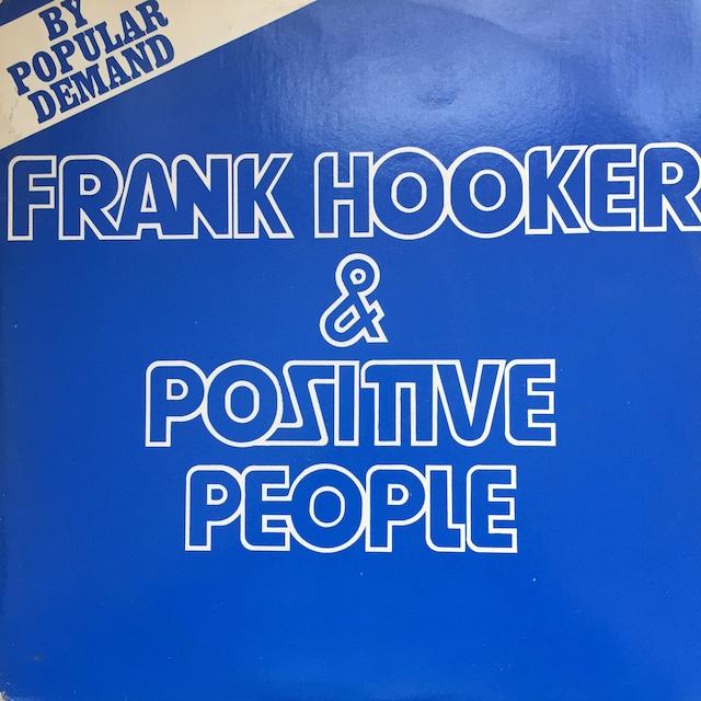 Frank Hooker & Positive People – This Feelin'