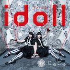 CDシングル じゅじゅ「idoll」