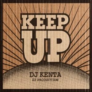 ★超限定アイテム DJ KENTA/KEEP UP