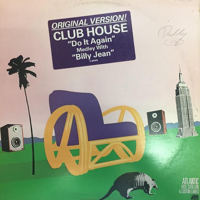 Club House – Do It Again (Medley With Billie Jean)