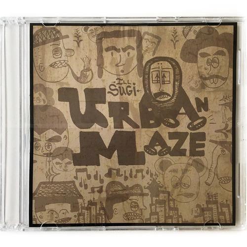 【CD】ILL-SUGI(Nasty Ill Brother S.U.G.I)- Urban Maze EP