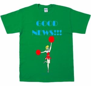 「GOOD NEWS!!! T-shirt 」グリーン