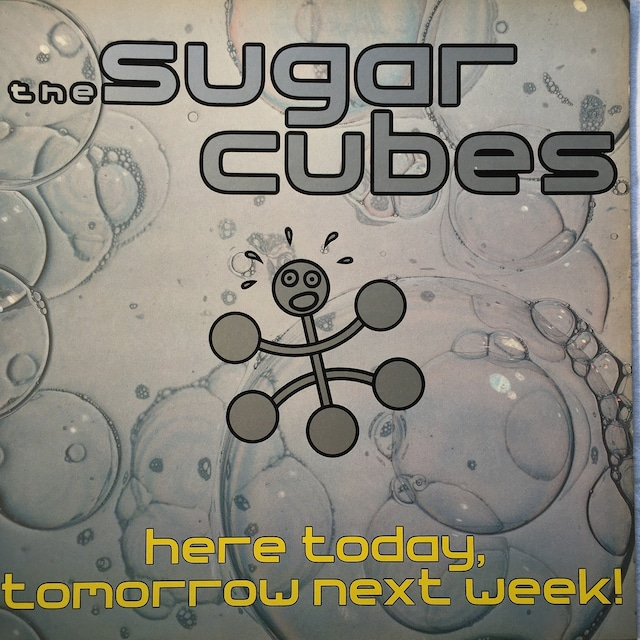 【LP・英盤】Sugarcubes / Here Today, Tomorrow Next Week!