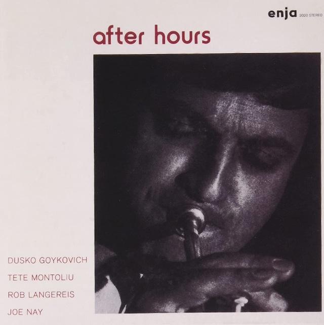 【CD】Dusko Goykovich「After Hours」(SOLID/ENJA)