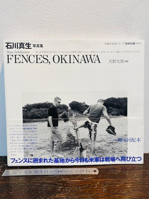 石川真生写真集 FENCES,OKINAWA