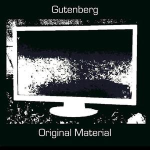 Gutenberg - Original Material (2020) [CD]