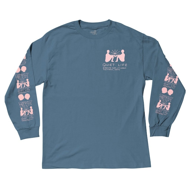 THE QUIET LIFE COMMUNITY MEETING LONG SLEEVE T SLATE