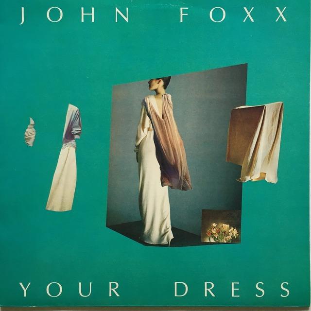 【12inch・英盤】John Foxx / Your Dress