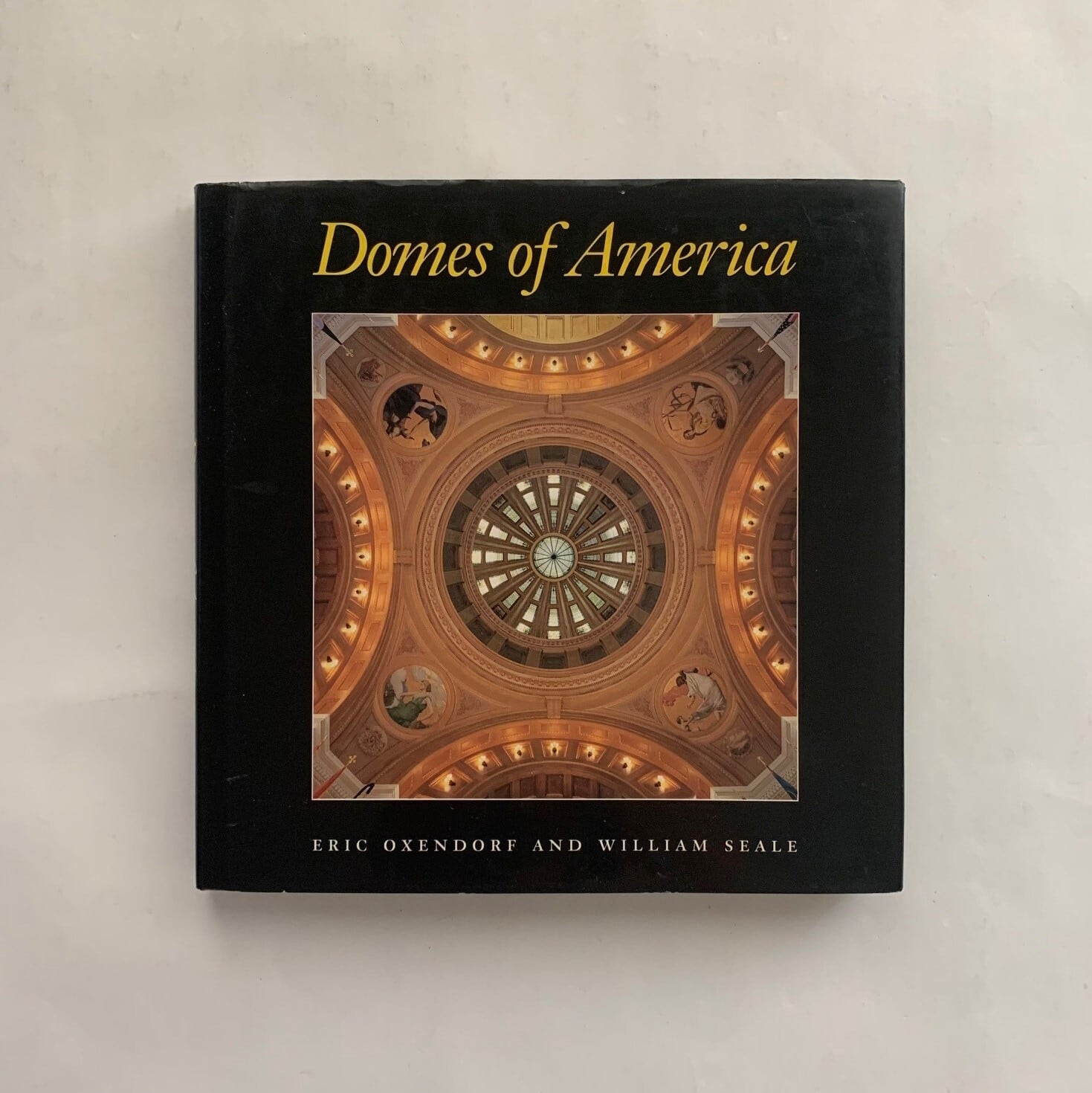 Domes of America / William Seale , Eric Oxendorf