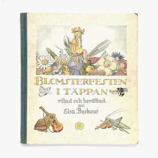 エルサ・ベスコフ「Blomsterfesten i täppan(リーサの庭の花まつり)」《1956-01》