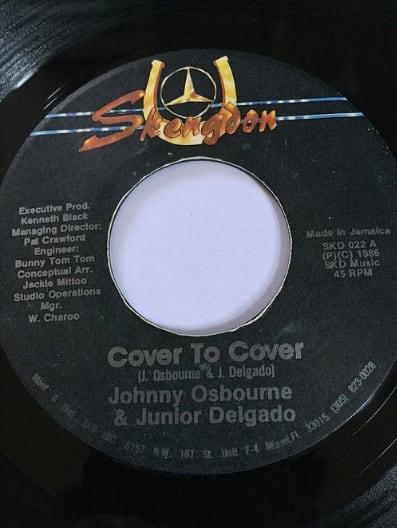 Johnny Osbourne(ジョニーオズボーン) & Junior Delgado(ジュニアデルゲイド) - Cover To Cover【7'】