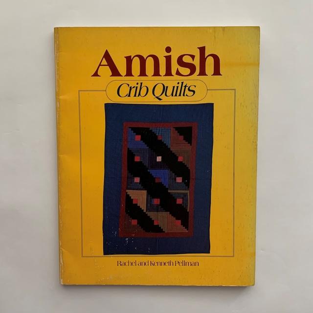 Amish Crib Quilts  /  Rachel T. Pellman