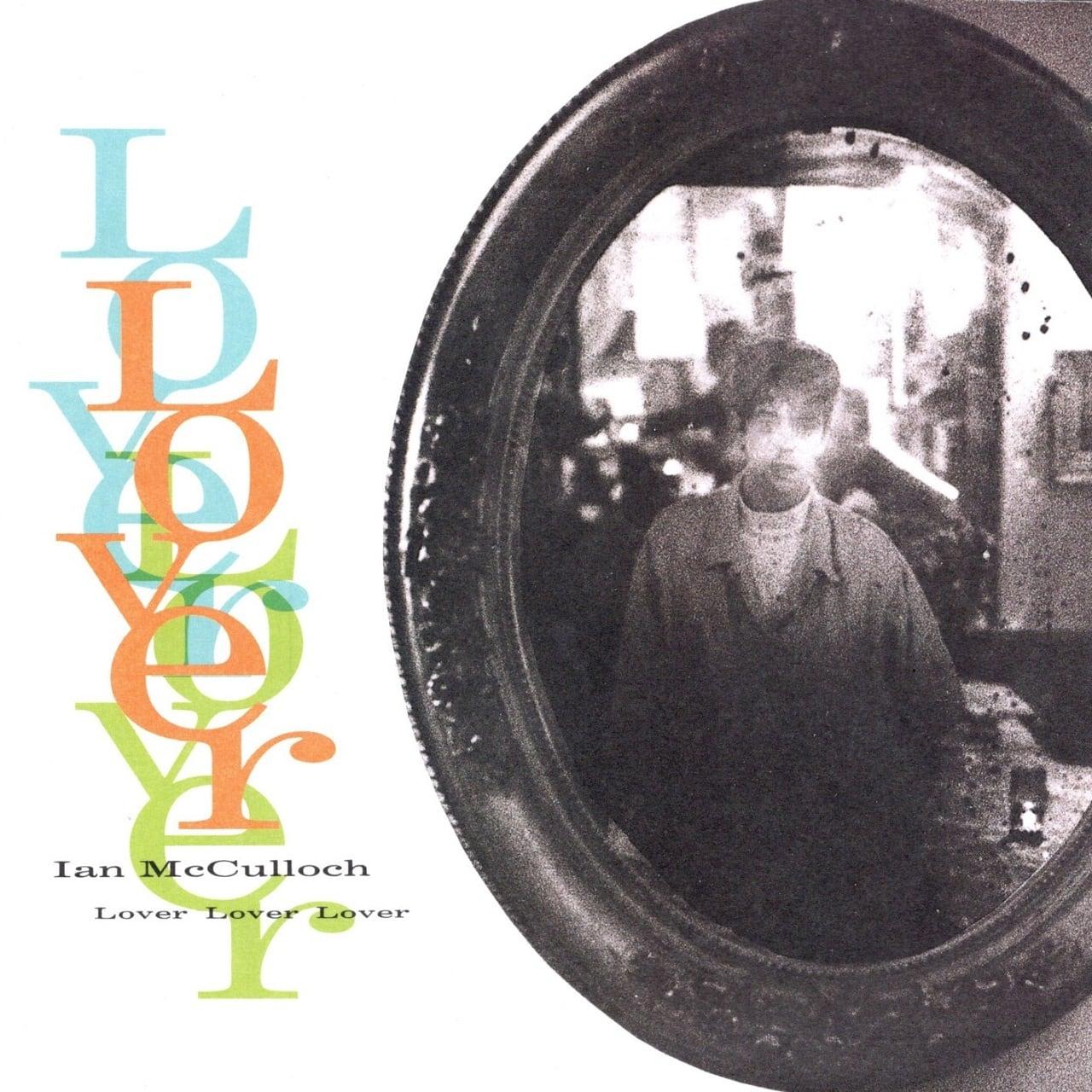 【7inch・英盤】Ian Mcculloch / Lover Lover Lover