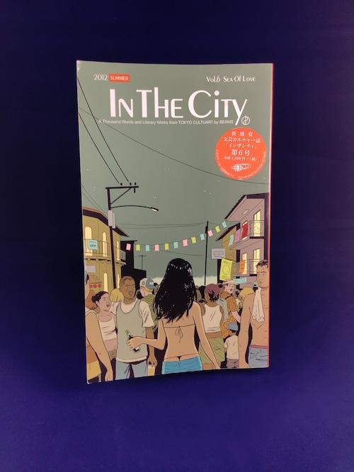 『In the City 第6号(2012 Summer) シー・オブ・ラヴ』(ペーパーバック新書)