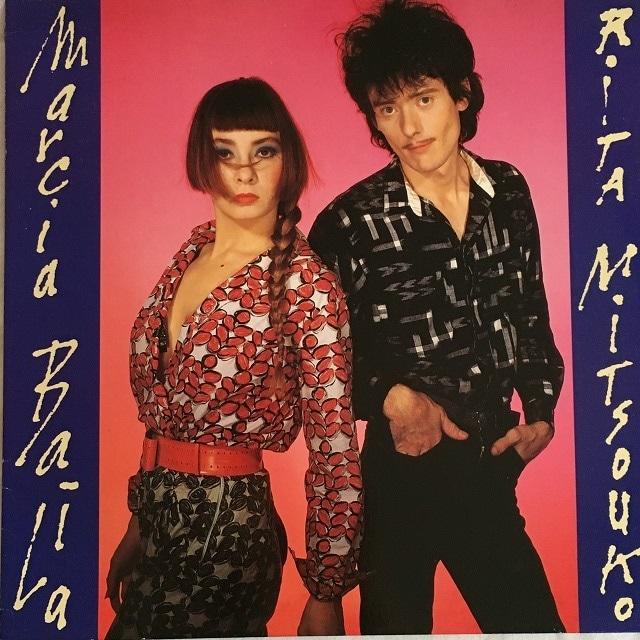 【12inch・欧州盤】Les Rita Mitsouko / Marcia Baïla