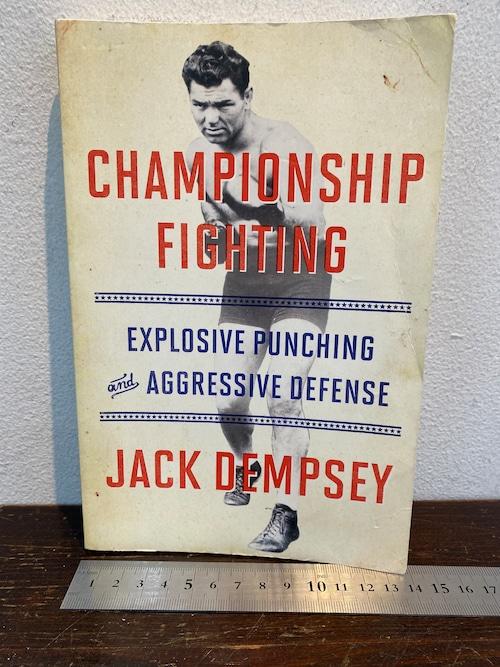 CHAMPIONSHIP  FIGHTING  ☆JACK DEMPSEY