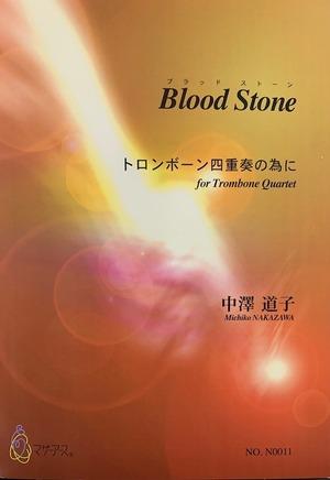 N0011 Blood Stone(トロンボーン4/中澤道子/楽譜)