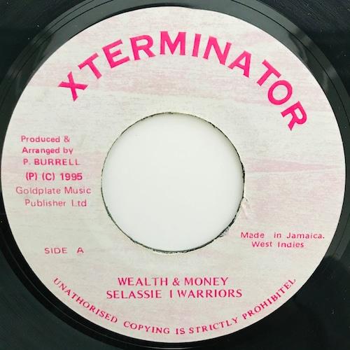 Selassie I Warriors - Wealth & Money【7-11011】