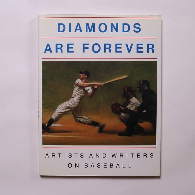 Diamonds Are Forever: Artists And Writers on Baseball  / Peter H. Gordon