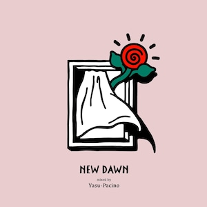 NEW DAWN / YASU-PACINO(MIX CD)