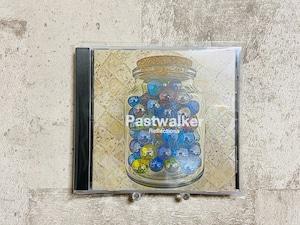 PASTWALKER / Reflections