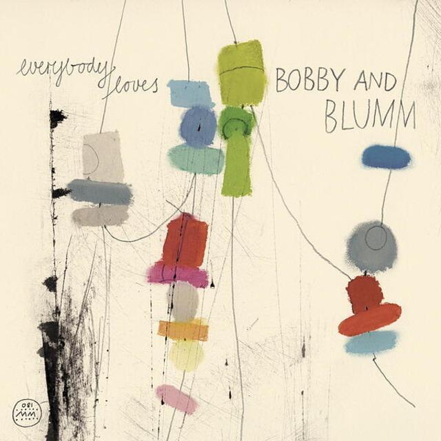 【CD】BOBBY & BLUMM「Everybody Loves ...」(Morr Music)