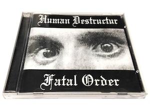 [USED] Human Destructur - Fatal Order (2000) [CD]
