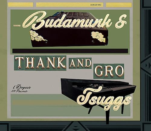 【CD】Budamunk & Tsuggs - Thank And Gro