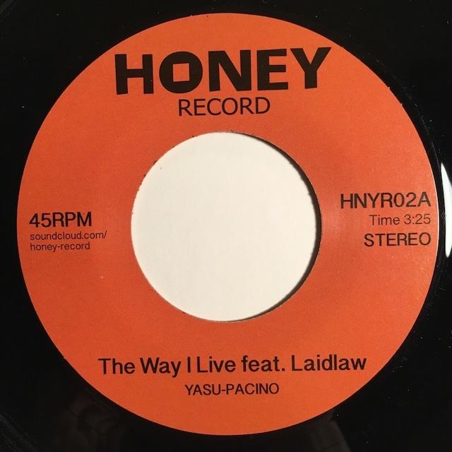 The Way I Live feat. Laidlaw / Yasu-Pacino (c/w Budamunk Dub)(7inch vinyl)
