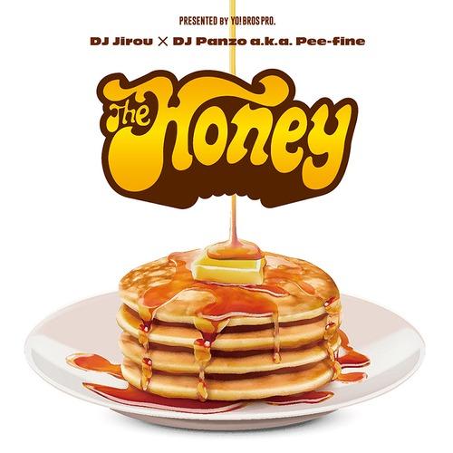 """DJ  Jirou & DJ Panzo / The Honey -Only Sweetest Things-"" Mix CD"