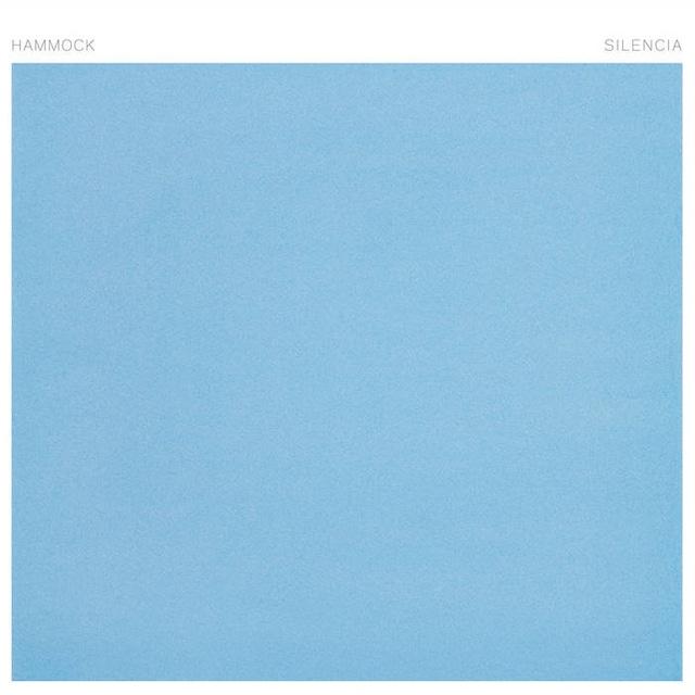 Hammock「Silencia」(Hammock Music)