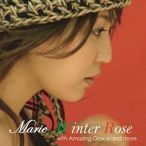 Winter Rose (クリスマスミニアルバム)2011.12.10 [MARIE2011]
