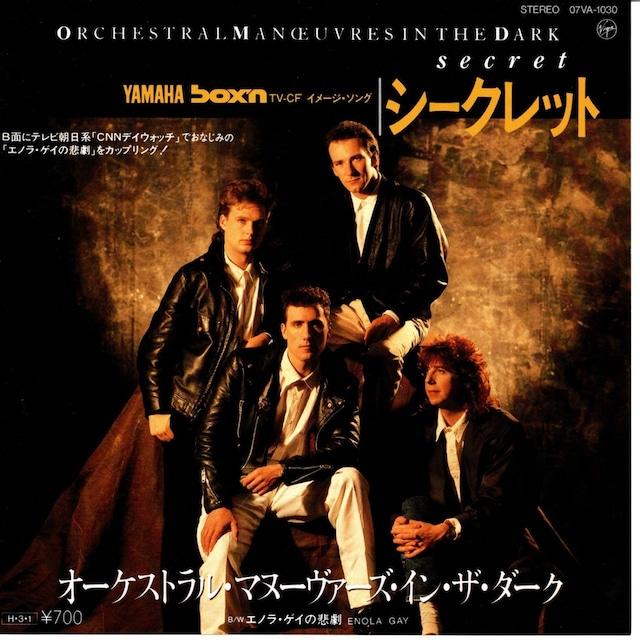 【7inch・国内盤】オーケストラル・マヌーヴァーズ・イン・ザ・ダーク / シークレット