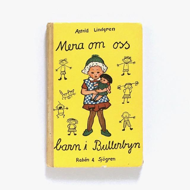 アストリッド・リンドグレーン「MERA OM OSS BARN I BULLERBYN(やかまし村の春夏秋冬)」《1967-01》
