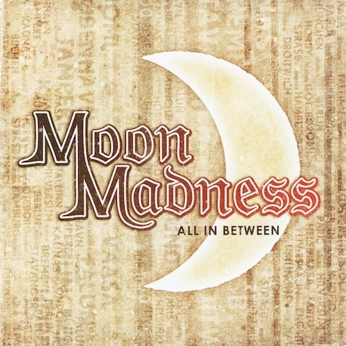 """MOON MADNESS """"All In Between"""" (輸入盤)"""