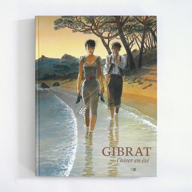 アートブック「L'Hiver en été(冬の夏)」バンドデシネ作家Jean-Pierre Gibrat