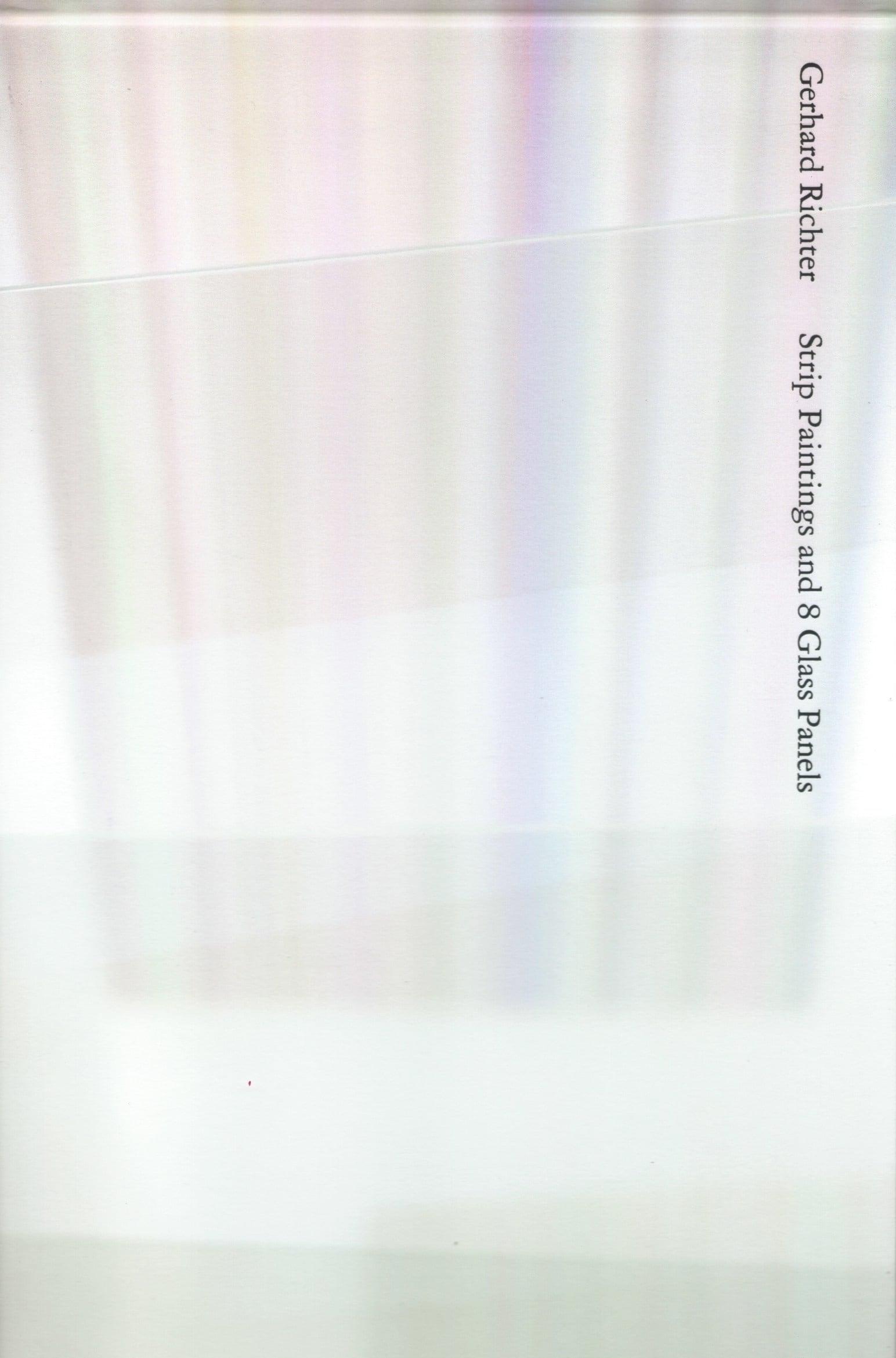 Strip Paintings and 8 Glass Panels / ゲルハルト・リヒター作品集